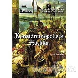 Konstantinopolis'te Haçlılar - Henri de Valenciennes - İletişim Yayıne