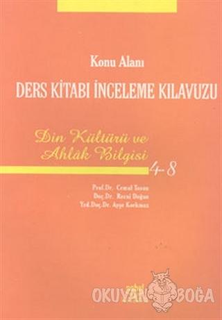 Konu Alanı Ders Kitabı İnceleme Kılavuzu Din Kültürü ve Ahlak Bilgisi