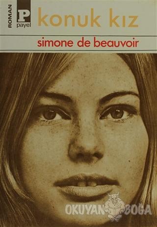 Konuk Kız - Simone de Beauvoir - Payel Yayınları