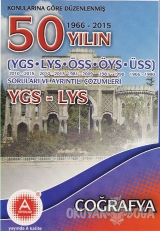 Konularına Göre Düzenlenmiş 50 Yılın YGS LYS Coğrafya Soruları ve Ayrı
