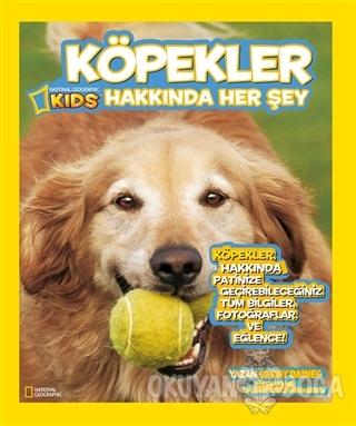 Köpekler Hakkında Her Şey - Becky Baines - Beta Kids