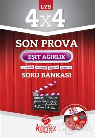 Körfez LYS 4x4 Eşit Ağırlık Son Prova Soru Bankası Çözüm DVD'li - Kole