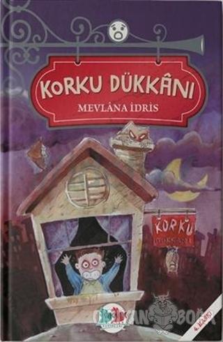 Korku Dükkanı - Mevlana İdris - Vak Vak Yayınları