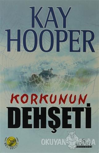 Korkunun Dehşeti - Kay Hooper - Kariyer Yayınları
