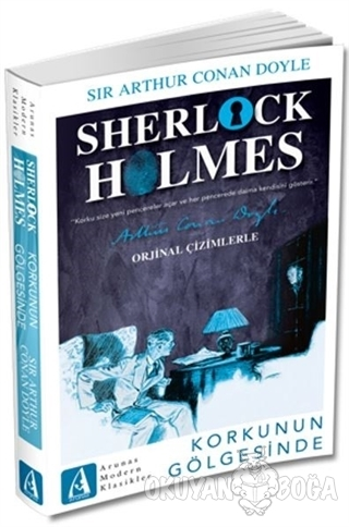 Korkunun Gölgesinde - Sherlock Holmes