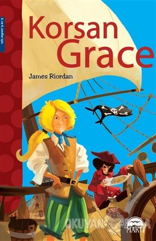Korsan Grace - James Riordan - Martı Yayınları
