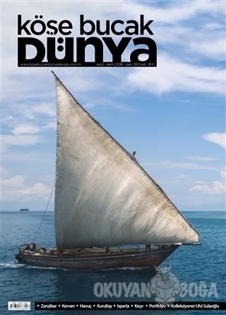 Köşe Bucak Dünya Dergisi Sayı: 39 Eylül - Ekim 2018