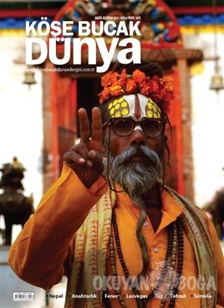 Köşe Bucak Dünya Dergisi Sayı: 8 Mayıs - Haziran 2012