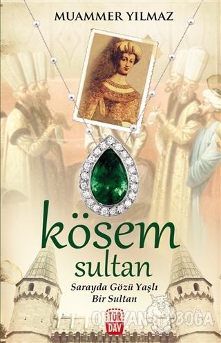 Kösem Sultan - Muammer Yılmaz - Türdav Yayınları
