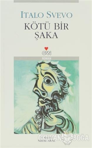 Kötü Bir Şaka - Italo Svevo - Can Yayınları