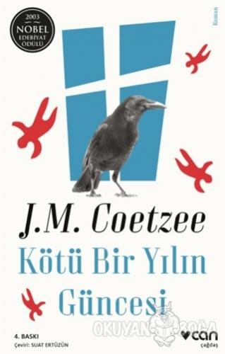 Kötü Bir Yılın Güncesi - John Maxwell Coetzee - Can Yayınları