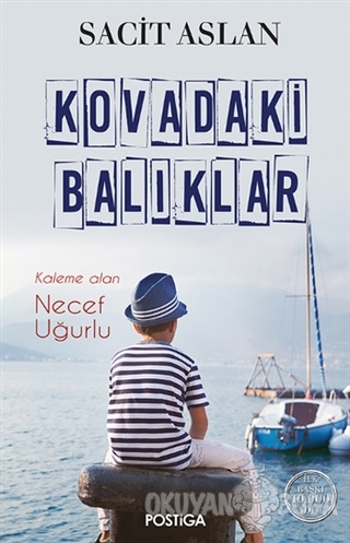 Kovadaki Balıklar - Sacit Aslan - Postiga Yayınları