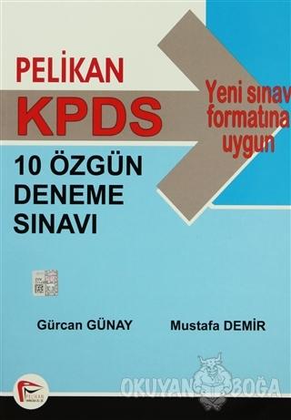 KPDS 10 Özgün Deneme Sınavı - Mustafa Demir - Pelikan Tıp Teknik Yayın