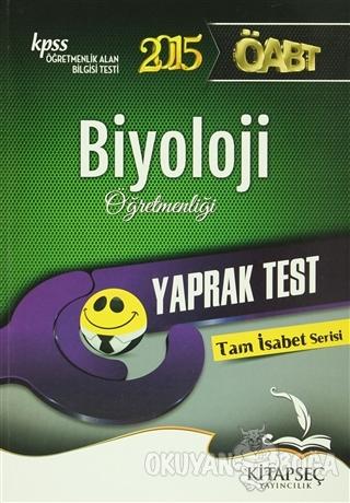 KPSS 2015 ÖABT Biyoloji Öğretmenliği Yaprak Test - Kolektif - Kitapseç