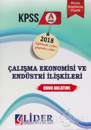 KPSS A Grubu Çalışma Ekonomisi ve Endüstri İlişkileri Konu Anlatımı Ko