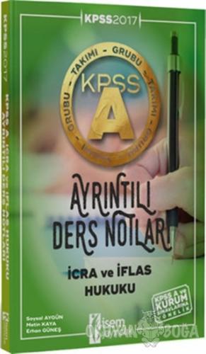 KPSS A Grubu İcra ve İflas Hukuku Ayrıntılı Ders Notları 2017 - Soysal