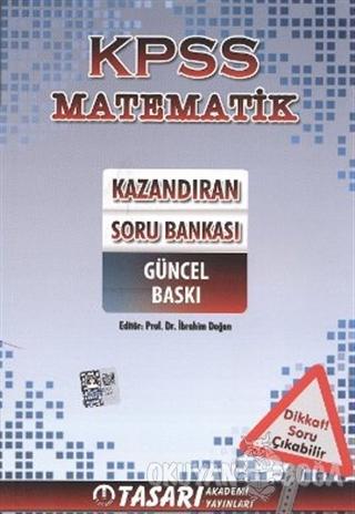 KPSS Matematik Kazandıran Soru Bankası - İbrahim Doğan - Tasarı Yayınc