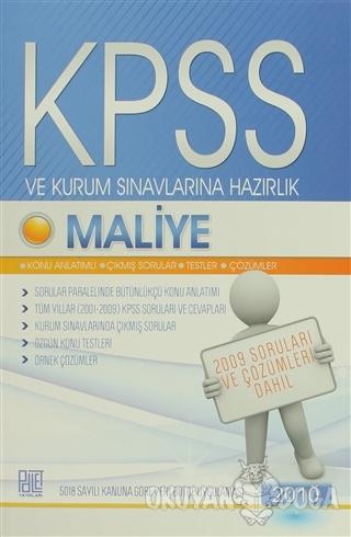 KPSS ve Kurum Sınavlarına Hazırlık Maliye 2010 - Kolektif - Palet Yayı