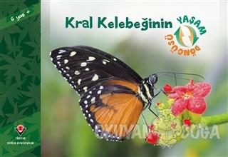 Kral Kelebeğinin Yaşam Döngüsü - David M.Schwartz - TÜBİTAK Yayınları