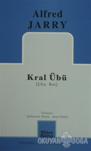 Kral Übü - Alfred Jarry - Mitos Boyut Yayınları