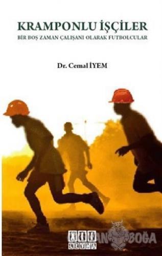 Kramponlu İşçiler - Cemal İyem - On İki Levha Yayınları
