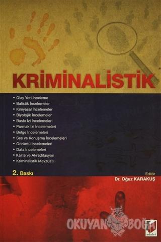 Kriminalistik - Oğuz Karakuş - Adalet Yayınevi