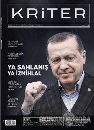Kriter Aylık Siyaset Toplum ve Ekonomi Dergisi Sayı: 24 Mayıs 2018