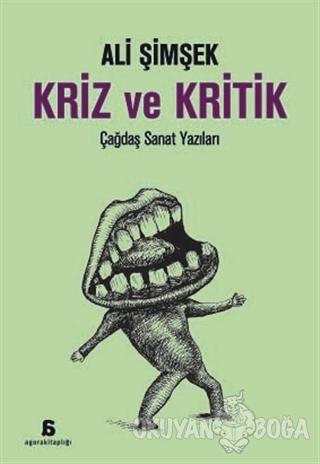 Kriz ve Kritik - Ali Şimşek - Agora Kitaplığı