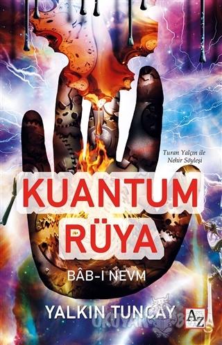 Kuantum Rüya - Yalkın Tuncay - Az Kitap