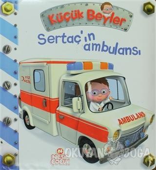 Küçük Beyler - Sertaç'ın Ambulansı (Ciltli)