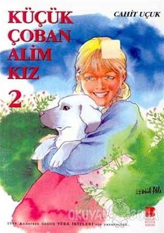 Küçük Çoban Alim Kız 2 - Cahit Uçuk - Bilge Kültür Sanat