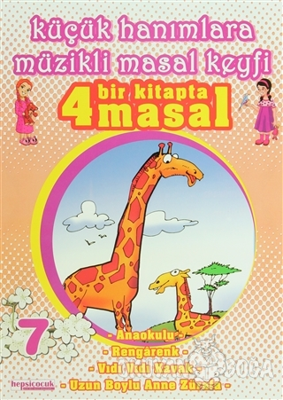 Küçük Hanımlara Müzikli Masal Keyfi 7 - Demirhan Kadıoğlu - Hepsi Çocu