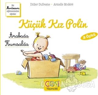 Küçük Kız Polin (Arabada - Kumsalda 2 Öykü)