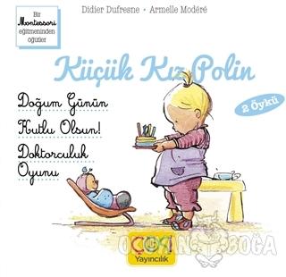 Küçük Kız Polin (Doğum Günün Kutlu Olsun! - Doktorculuk Oyunu 2 Öykü)