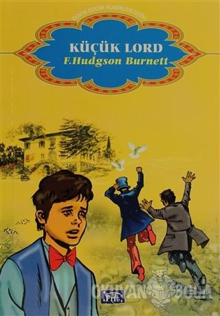 Küçük Lord - Frances Hodgson Burnett - Parıltı Yayınları