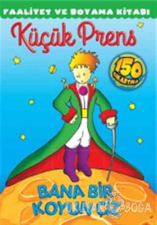Küçük Prens Faaliyet ve Boyama Kitabı - Kolektif - Doğan Egmont Yayınc