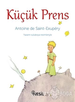 Küçük Prens - Antoine de Saint-Exupery - Nesil Yayınları