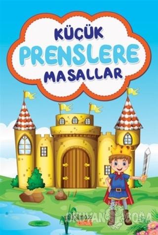 Küçük Prenslere Masallar - Kolektif - Yakamoz Yayınevi