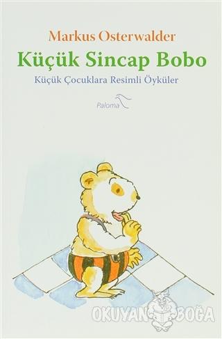 Küçük Sincap Bobo - Markus Osterwalder - Paloma Yayınevi