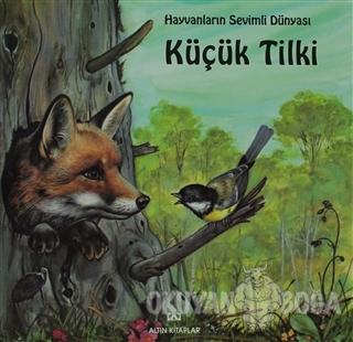 Küçük Tilki - Marie Duval - Altın Kitaplar