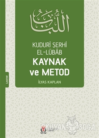 Kuduri Şerhi El-Lübab Kaynak ve Metod