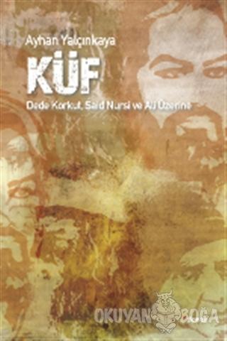 Küf - Ayhan Yalcınkaya - Dipnot Yayınları