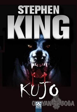 Kujo - Stephen King - Altın Kitaplar