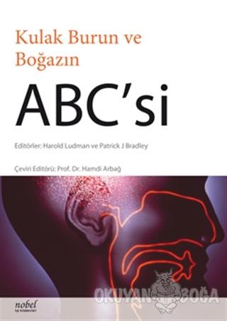 Kulak Burun ve Boğazın ABC'si - Harold Ludman - Nobel Tıp Kitabevi