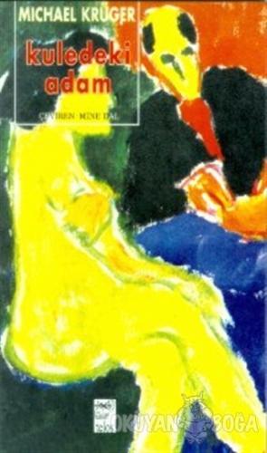 Kuledeki Adam - Michael Krüger - Telos Yayıncılık