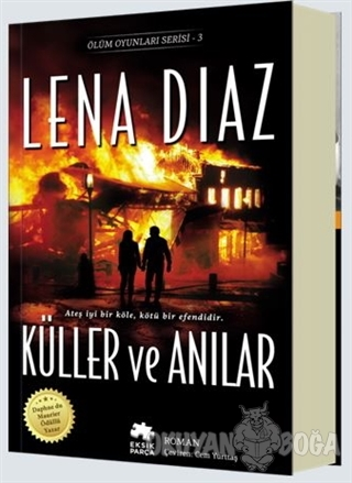 Küller ve Anılar - Lena Diaz - Eksik Parça Yayınları