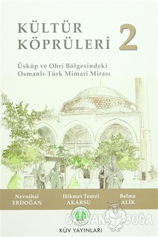 Kültür Köprüleri 2 - Nevnihal Erdoğan - KÜV Yayınları (Kocaeli Ünivers