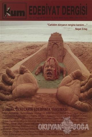 Kum Edebiyat Dergisi Sayı: 69-70 - Kolektif - Kum Dergisi