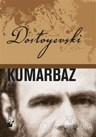 Kumarbaz (Ciltli) - Fyodor Mihayloviç Dostoyevski - Öteki Yayınevi