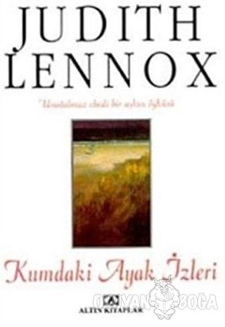 Kumdaki Ayak İzleri - Judith Lennox - Altın Kitaplar